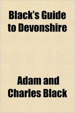 Black's Guide to Devonshire
