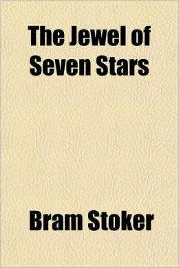 The Jewel Of Seven Stars