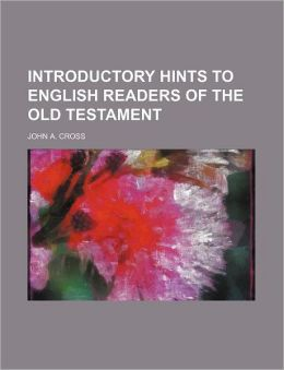 Introductory Hints to English Readers of the Old Testament