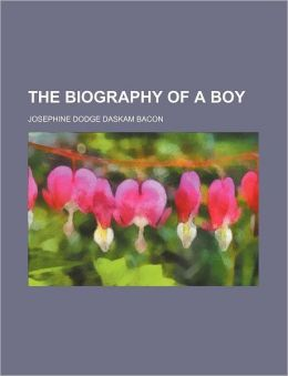 The Biography of a Boy