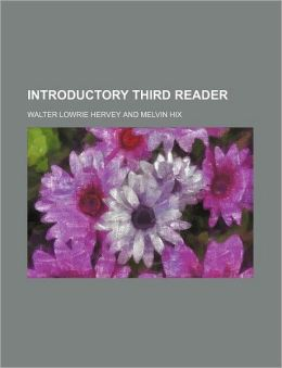 Introductory Third Reader
