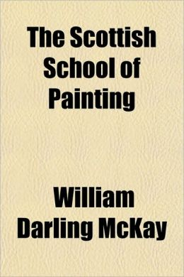 The Scottish School of Painting