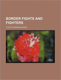 Border Fights and Fighters