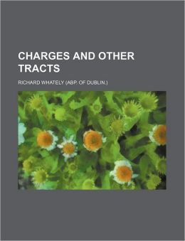 Charges and Other Tracts