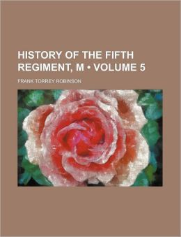 History of the Fifth Regiment, M V M