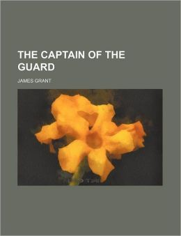 The Captain of the Guard