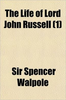 The Life Of Lord John Russell (1)