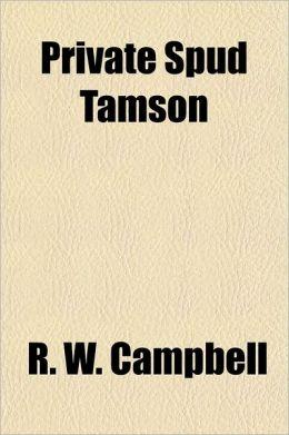 Private Spud Tamson