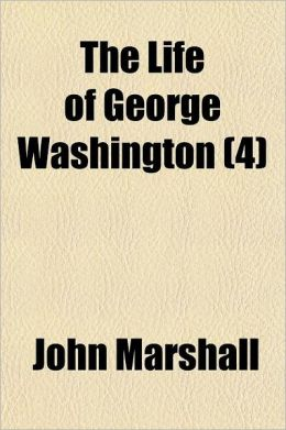 The Life Of George Washington (4)
