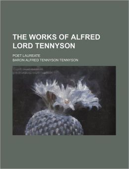 The Works of Alfred Lord Tennyson (3); Poet Laureate
