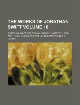The Works of Jonathan Swift Volume 10