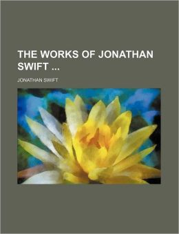 The Works of Jonathan Swift (Volume 13)