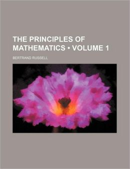 The Principles of Mathematics (Volume 1)