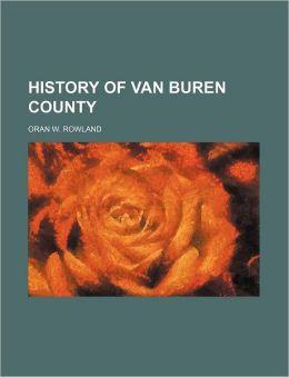 History Of Van Buren County