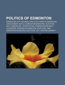 Politics of Edmonton: Edmonton City Councillors, Elections in Edmonton, John Robert Boyle, Edmonton Municipal Election, 2007, Edmonton-Strat
