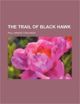 The Trail of Black Hawk