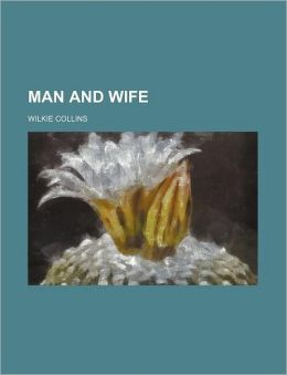 Man and Wife (Volume 3)