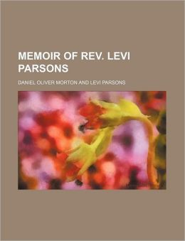 Memoir Of Rev. Levi Parsons
