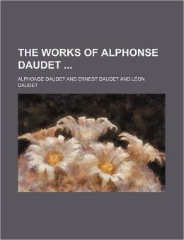 The Works of Alphonse Daudet Volume 2
