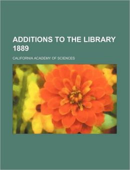 Additions to the Library 1889