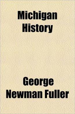 Michigan History Volume 3