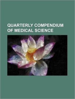 Quarterly Compendium of Medical Science (Volume 9-12)