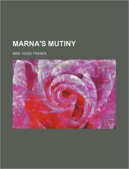 Marna's Mutiny