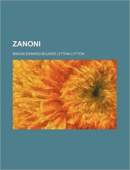 Zanoni (Volume 1)