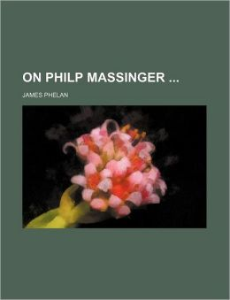 On Philp Massinger