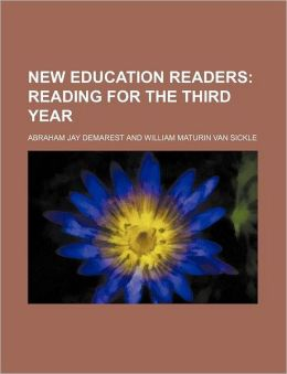 New Education Readers (Volume 4); Reading for the Third Year