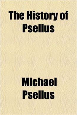 The History of Psellus