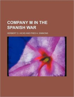 Company M in the Spanish War