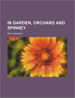 In Garden, Orchard and Spinney