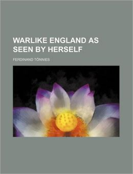 Warlike England As Seen by Herself