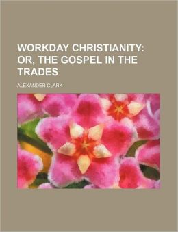 Workday Christianity