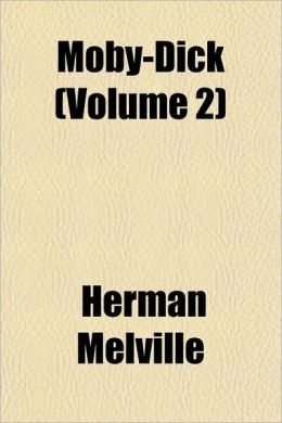 Moby-Dick (Volume 2)