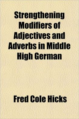 Strengthening Modifiers of Adjectives and Adverbs in Middle High German
