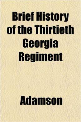 Brief History of the Thirtieth Georgia Regiment