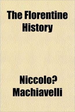 The Florentine History
