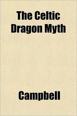 The Celtic Dragon Myth