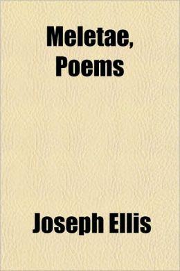 Meletae, Poems