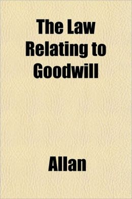 The Law Relating to Goodwill