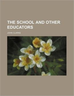 The School and Other Educators