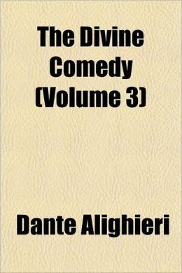 The Divine Comedy, Volume 3