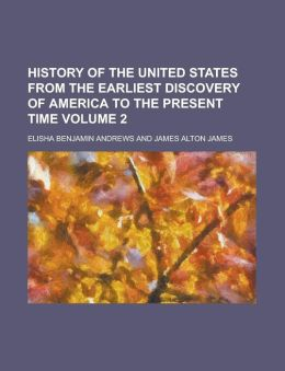 History of the United States from the Earliest Discovery of America to the Present Time (Volume 5)