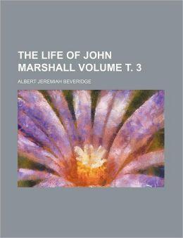 The Life Of John Marshall (Volume 02)