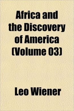 Africa and the Discovery of America (Volume 3)