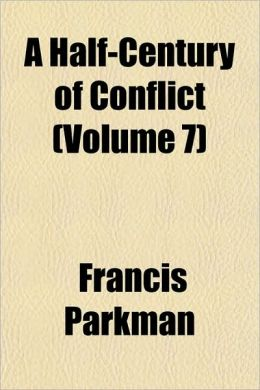 A Half-Century Of Conflict (Volume 7)