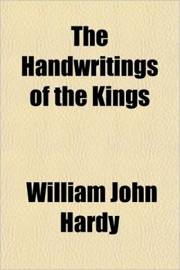 The Handwritings of the Kings
