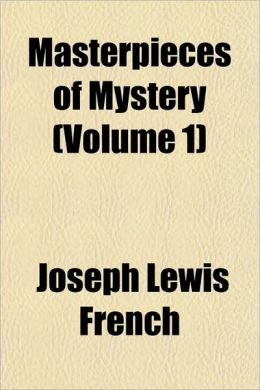 Masterpieces Of Mystery (Volume 1)